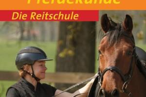 Die Reitschule: Basispass Pferdekunde