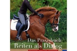 Reiten als Dialog - Praxisbuch